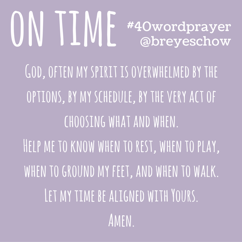 #40WordPrayer on Time — Bruce Reyes-Chow
