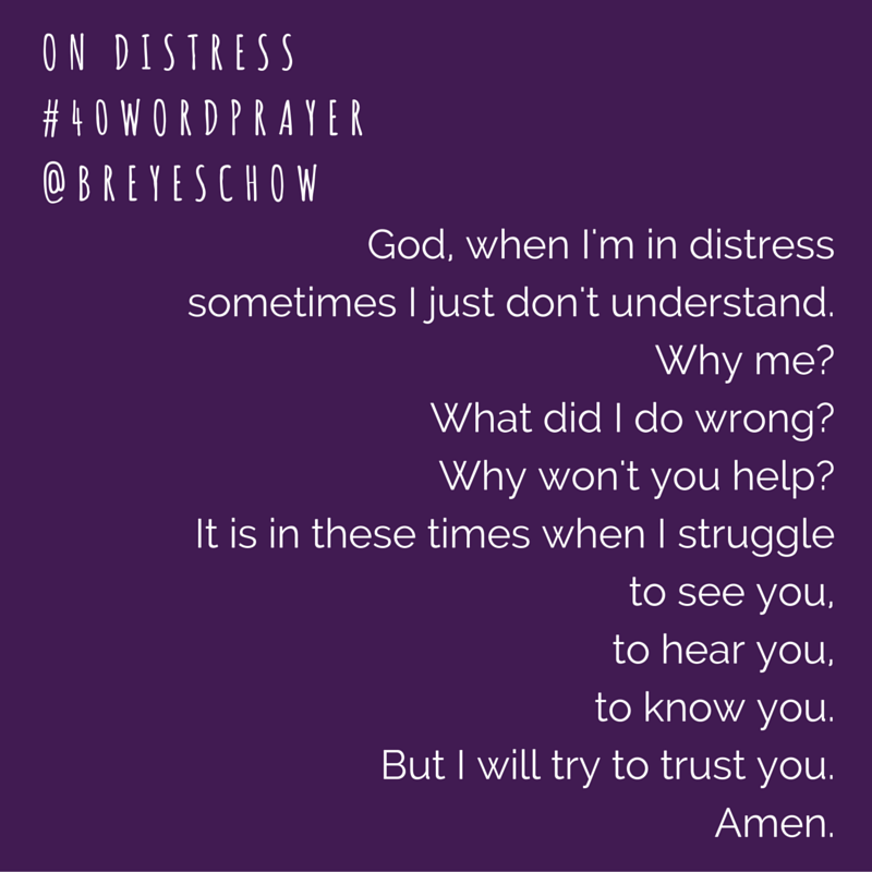 #40WordPrayer on Distress — Bruce Reyes-Chow