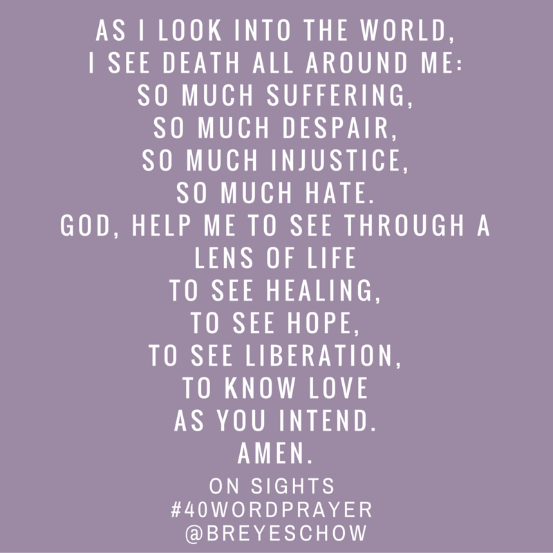 #40WordPrayer on Sights — Bruce Reyes-Chow