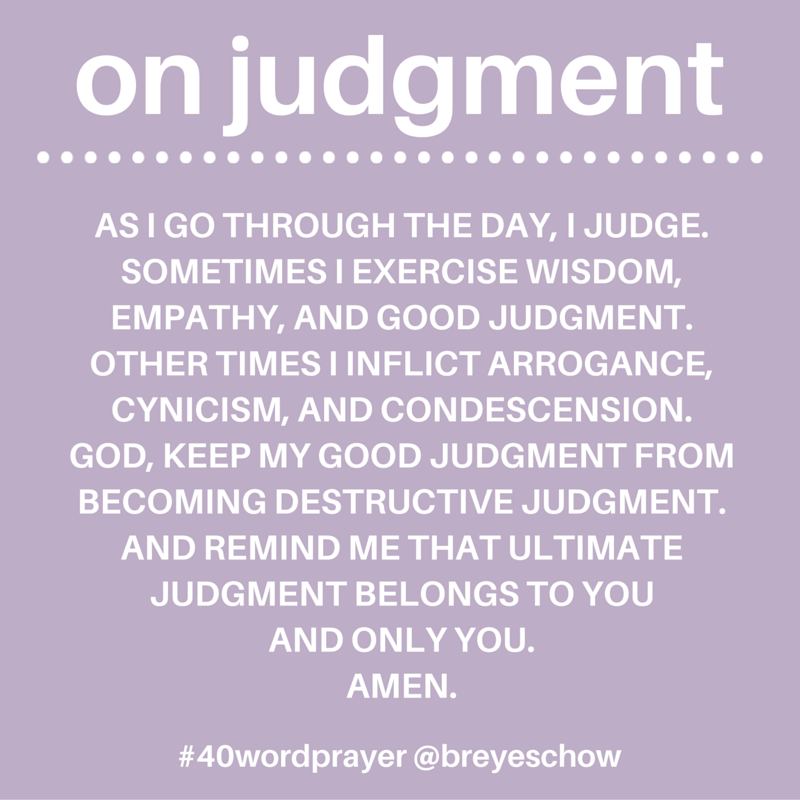 #40WordPrayer on Judgment — Bruce Reyes-Chow
