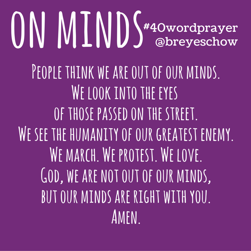 #40WordPrayer on Minds — Bruce Reyes-Chow