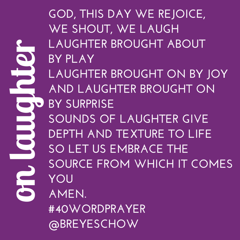 #40WordPrayer on Laughter — Bruce Reyes-Chow