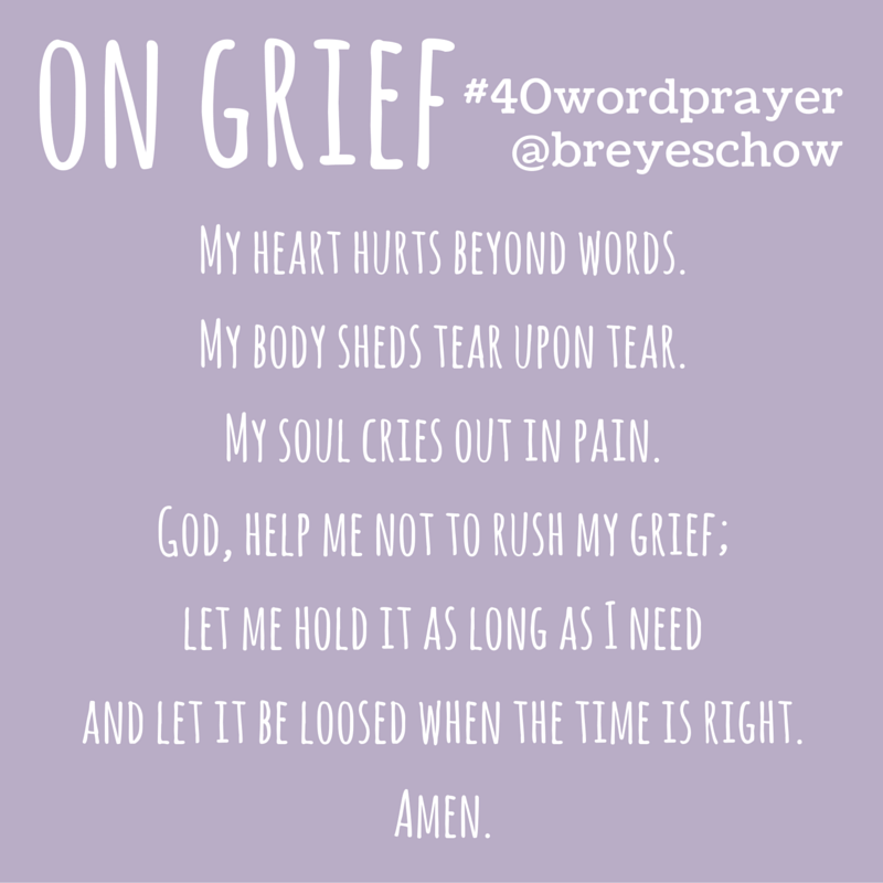 #40WordPrayer on Grief — Bruce Reyes-Chow
