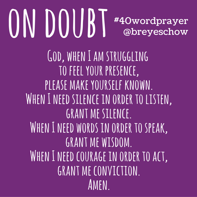 #40WordPrayer on Doubt — Bruce Reyes-Chow