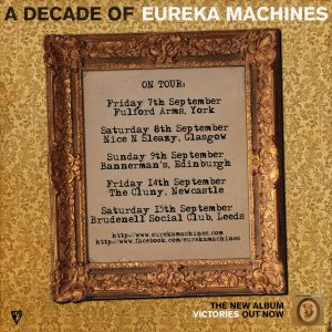 29993990 10160286420940720 1583131302 o 300x300 - Eureka Machines - September Tour