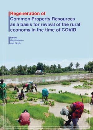research-study-regeneration-of-common-property-resources-as-a-basis-for-revival-of-the-rural-economy-in-the-time-of-covid