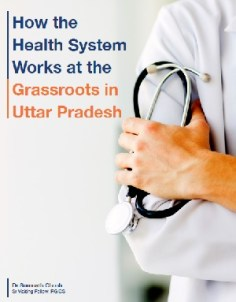 how-the-health-system-works-at-the-grassroots-in-uttar-pradesh