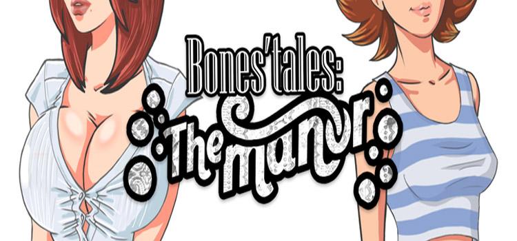 Bones Tales The Manor