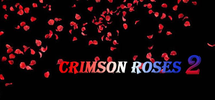 Crimson Roses 2 Free Download FULL Version PC Game