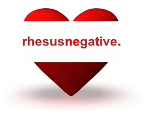 """Do rh negatives have superpowers?"" plus more Rhesus-negative"