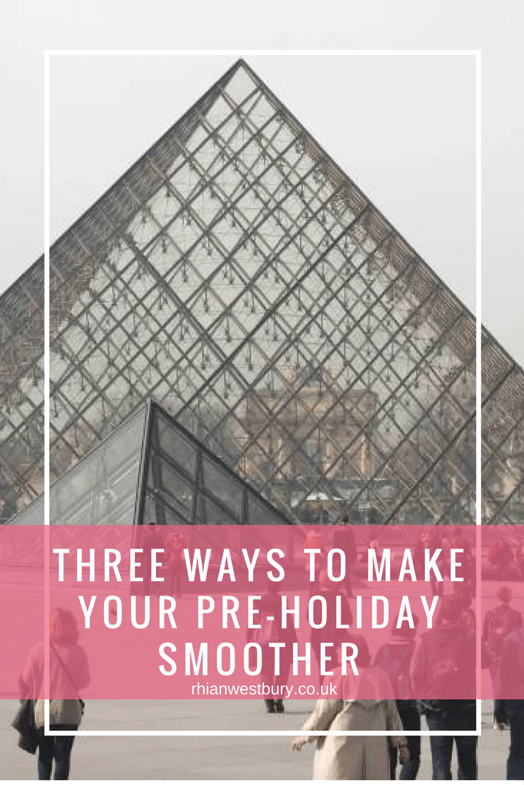 Here are Three Ways To Make Your Pre-Holiday Smoother
