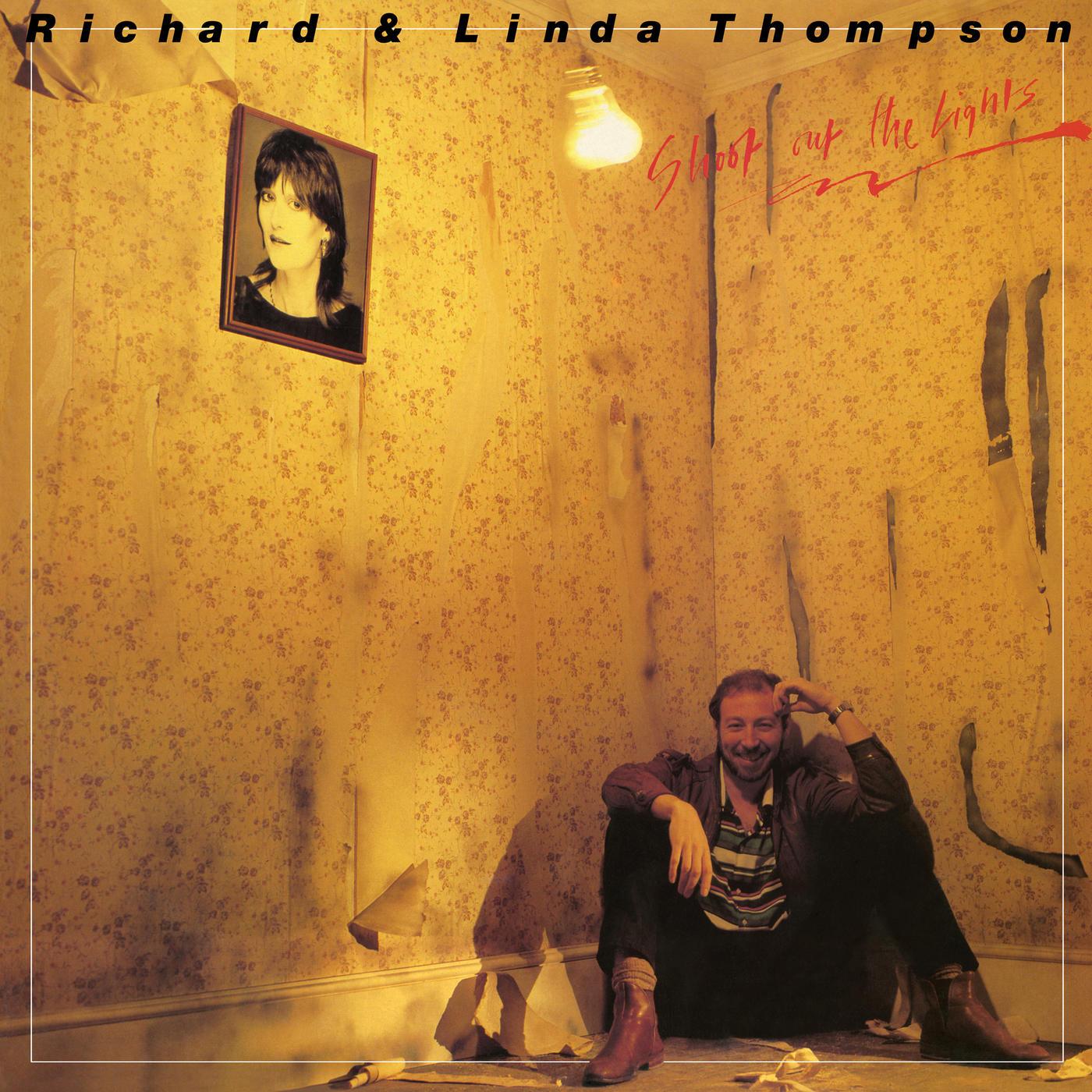 Richard And Linda Thompson Shoot Out Lights