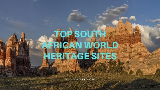 Famous South African World Heritage Sites