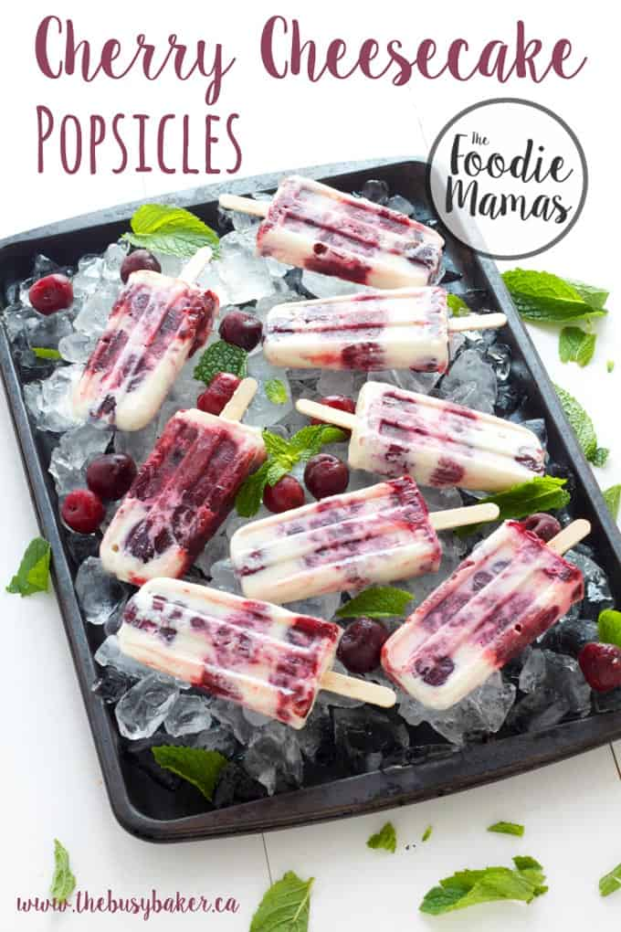 Cherry cheesecake popsicles + 8 more delicious cherry recipes from The Foodiemamas!