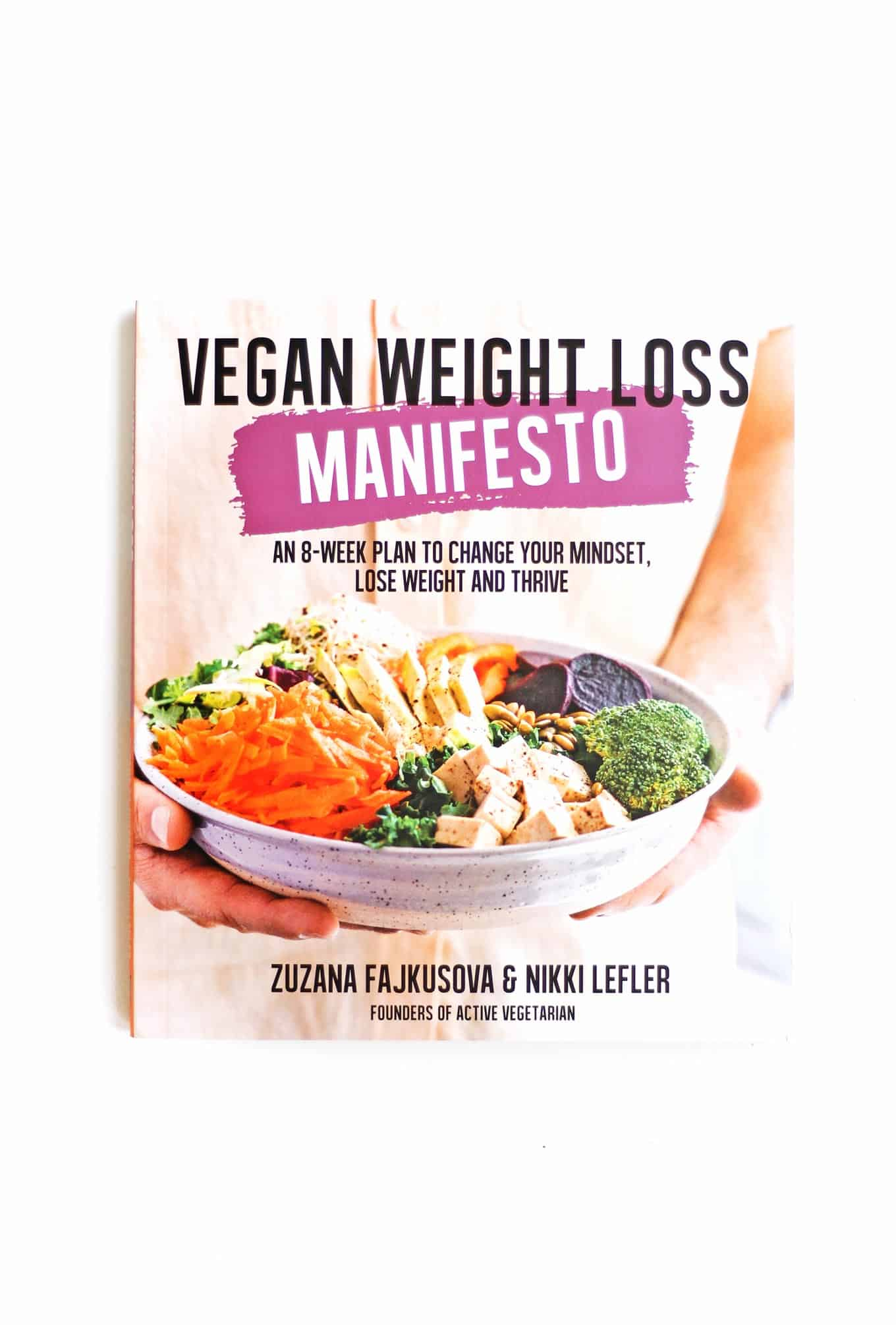 Vegan Weight Loss Manifesto cookbook