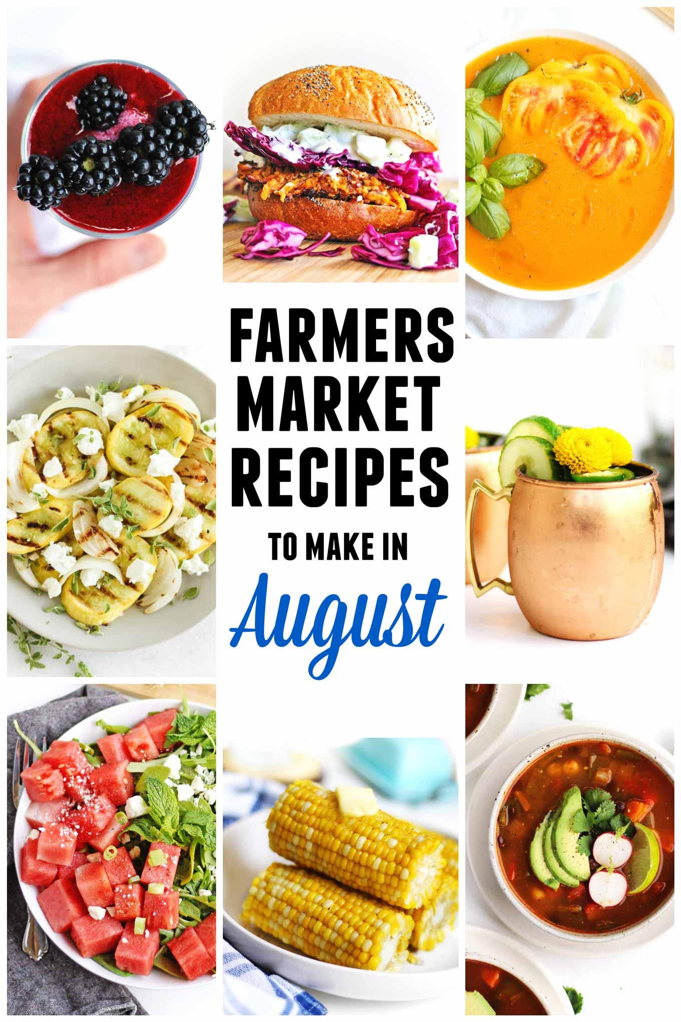 Farmers market August recipes