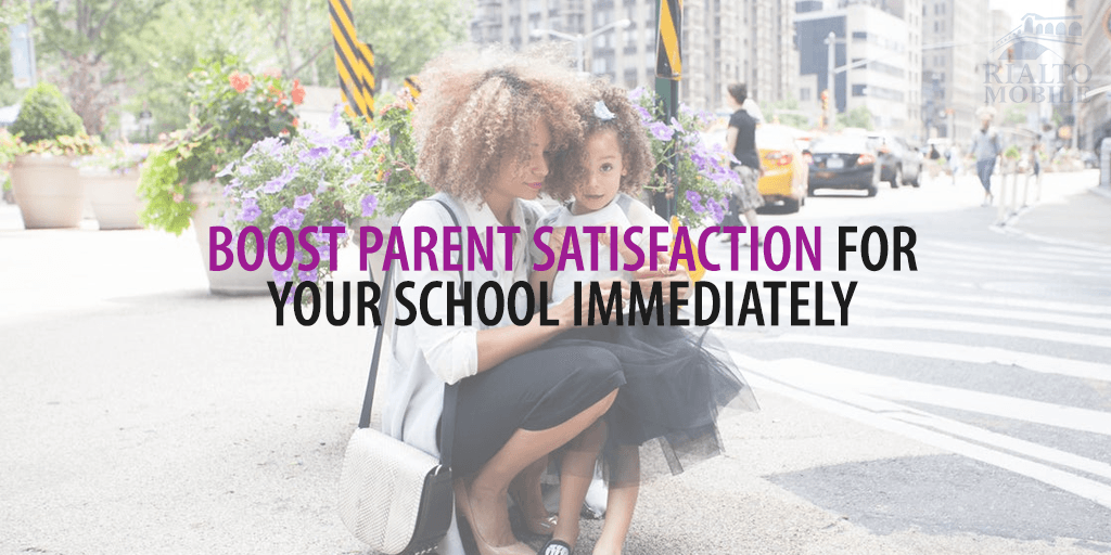 Boost Parent Satisfaction for Your School