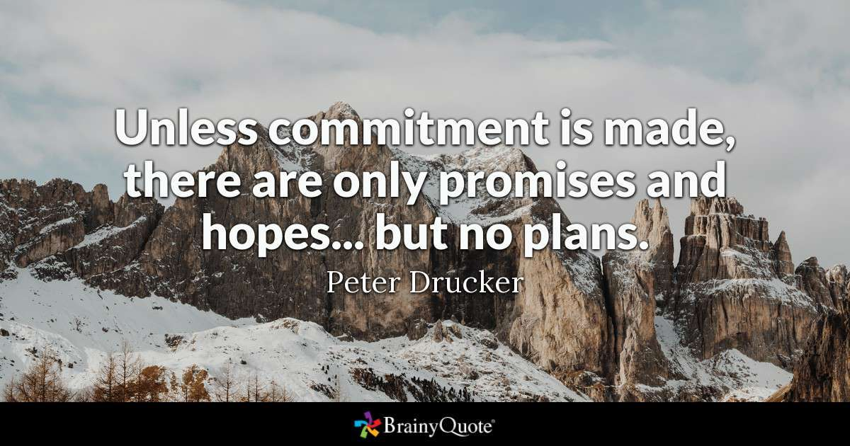 Peter Drucker Quote on Commitment