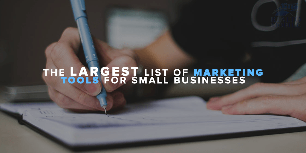 The Largest List of Marketing Tools for Small Businesses