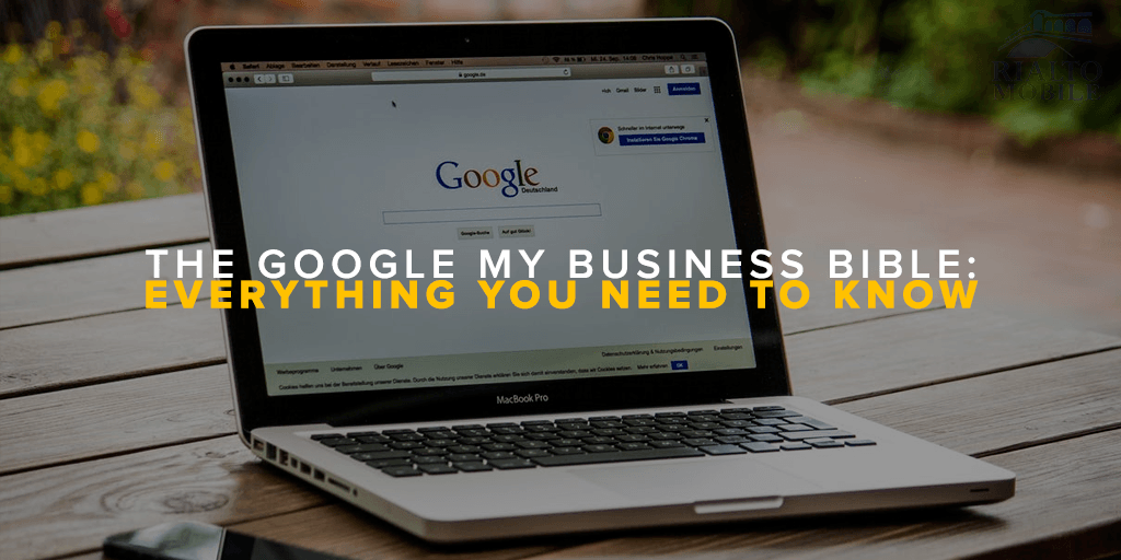 The Google My Business Bible Everything You Need to Know