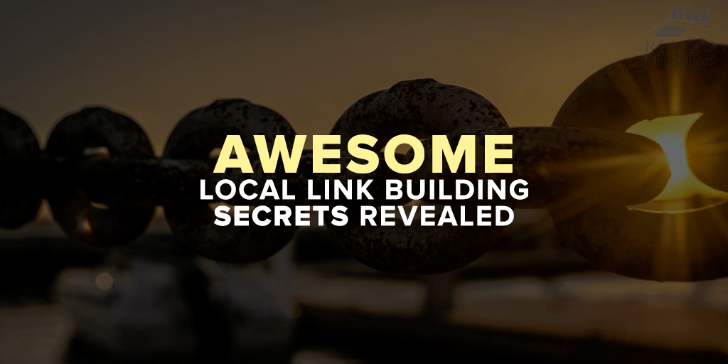 Awesome Local Link Building Secrets Revealed