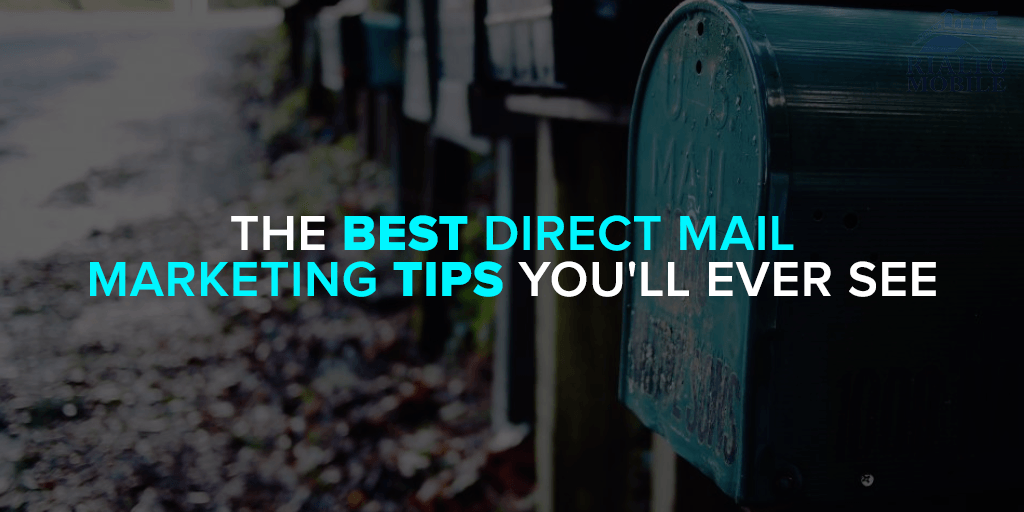 The Best Direct Mail Marketing Tips You'll Ever See