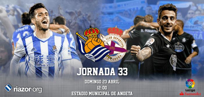 Jornada 33 Liga Santander Real Sociedad Deportivo de La Coruña