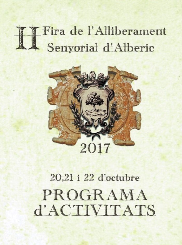 Alberic acull la II Fira de l'Alliberament Senyorial, amb múltiples activitats durant tres dies