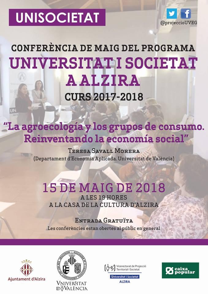 """""""La agroecología y los grupos de consumo. Reinventando la economía social"""", amb Teresa Savall Morera, és la pròxima conferència que presenta UNISOCIETAT, el dia 15 de maig a Alzira"""
