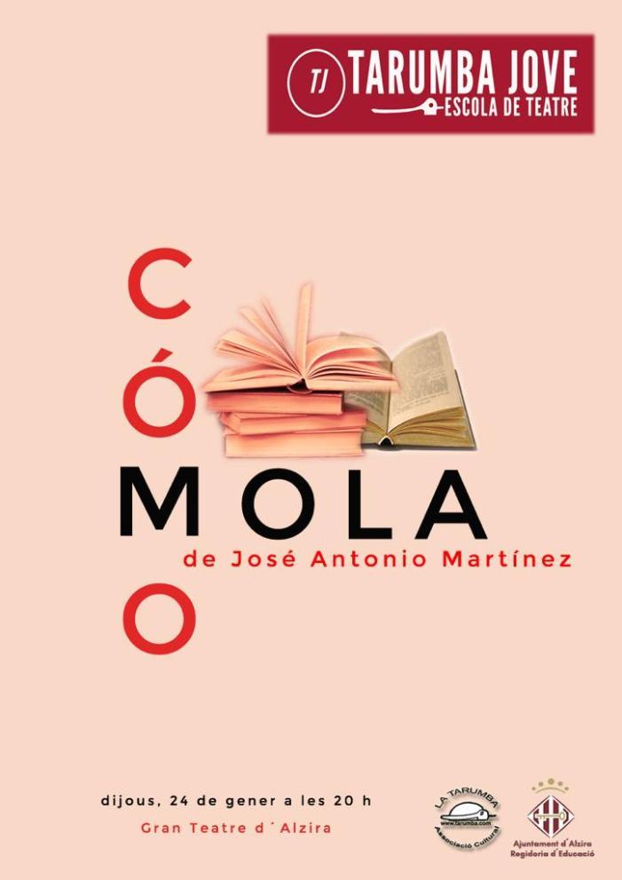 """l'Escola de Teatre Tarumba Jove presenta el seu nou espectacle, """"¡Cómo mola!"""" dijous 24 de gener al Gran Teatre d'Alzira"""