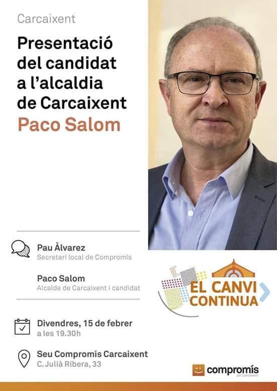 presentació de Paco Salom, com a candidat a l'alcaldia de Carcaixent en les eleccions locals de maig de 2019.