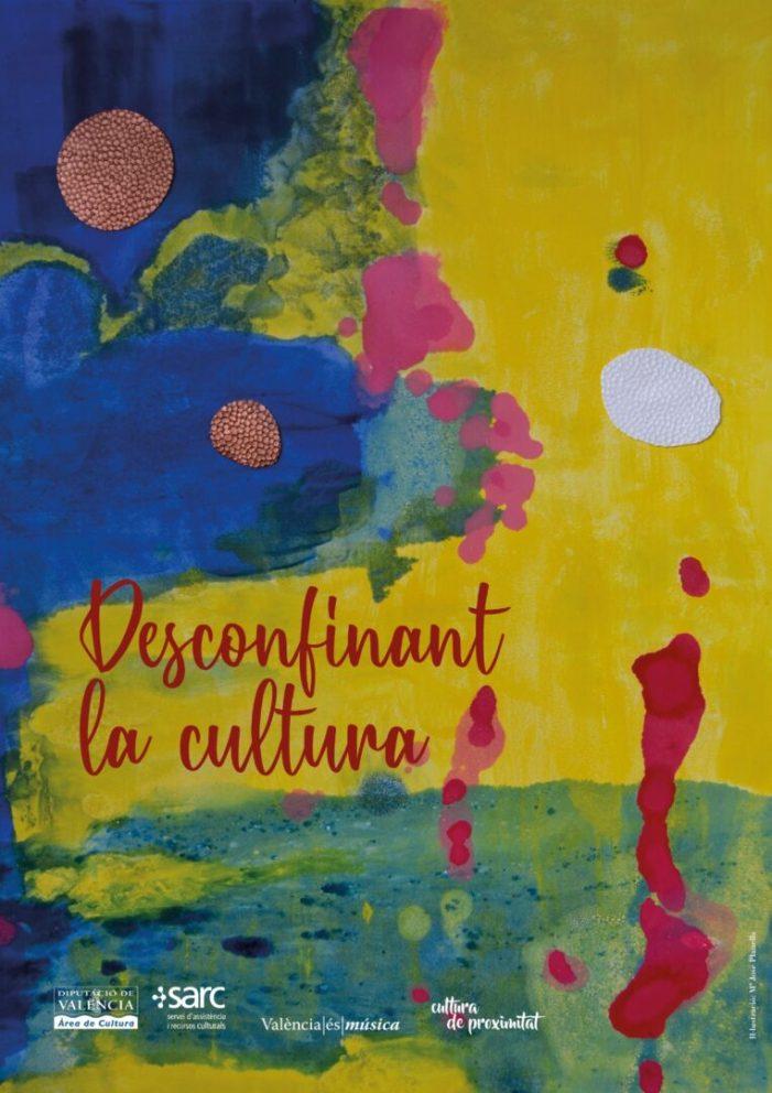 """L'àrea de Cultura de la Diputació estimula l'activació cultural amb """"Desconfinant la cultura"""""""