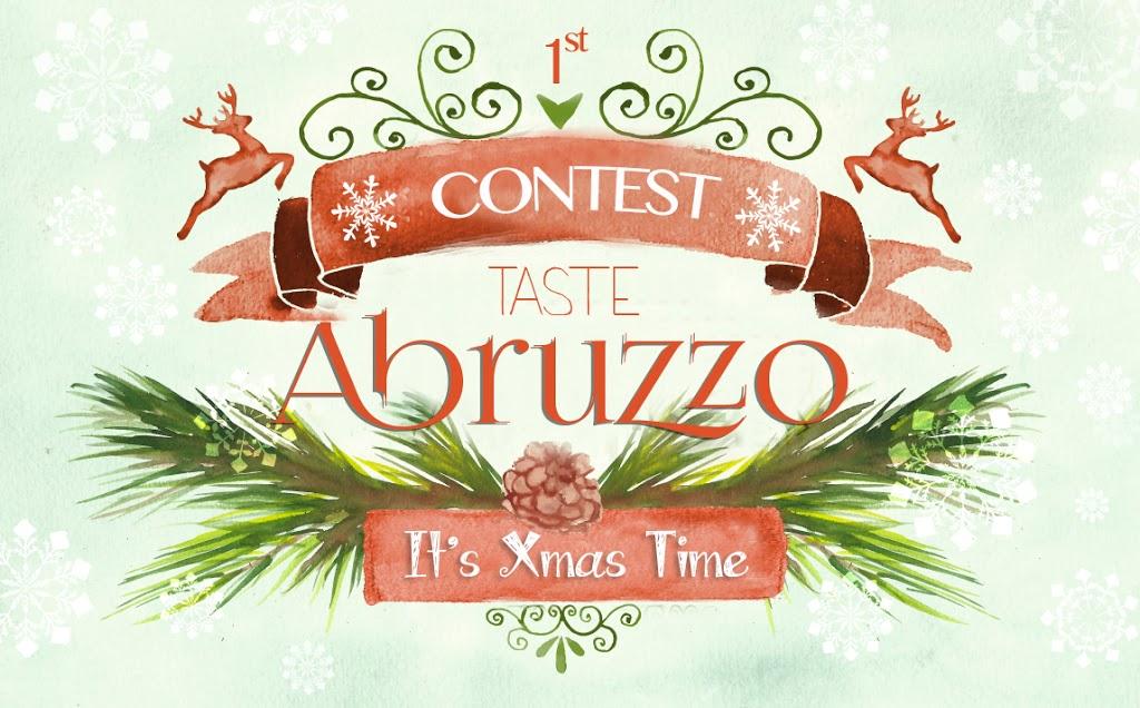 """Il nostro primo contest: """"Taste Abruzzo, it's Xmas time""""!"""