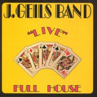 J Geils Band - Full House