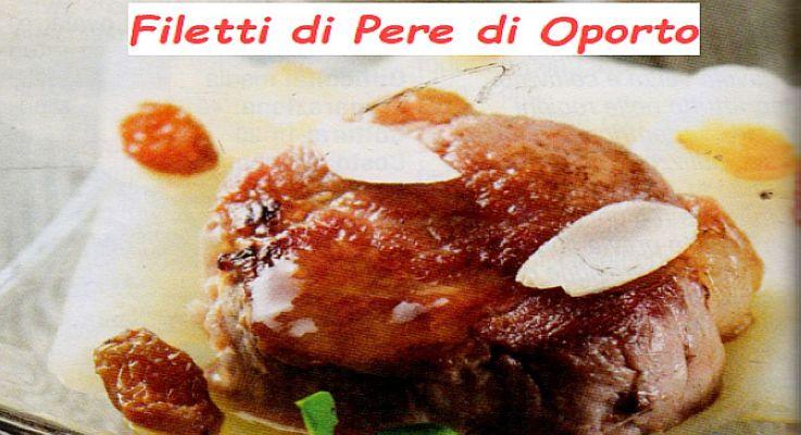 Ricetta di Cucina Filetto di Pere al Porto.