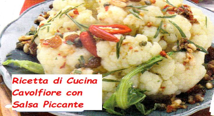 Ricetta di Cucina Cavolfiore in salsa piccante