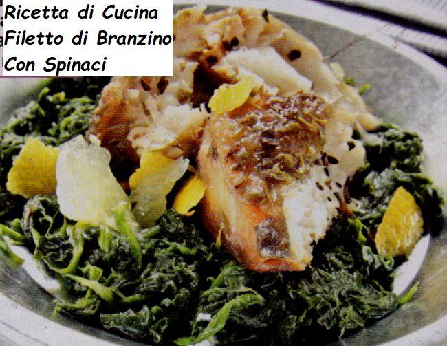Ricetta di Cucina Filetti di Branzino con Spinaci