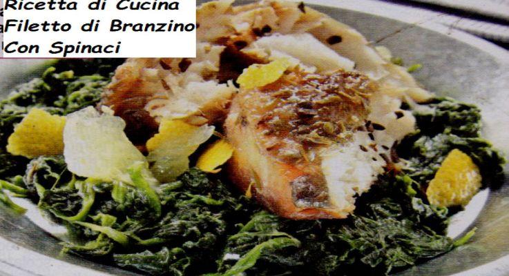 Ricetta di Cucina Filetti di Branzino con gli spinaci