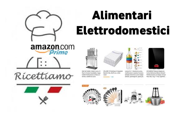 Il meglio di Amazon Store alimentari e elettrodomestici