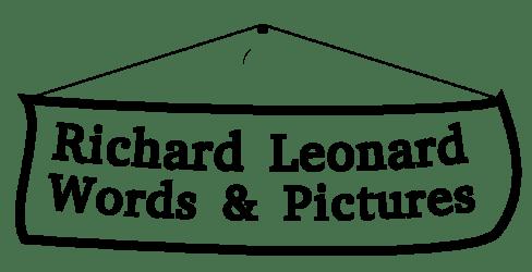 Richard Leonard – Words & Pictures