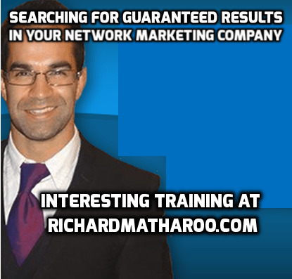 Looking For Guaranteed Results In Network Marketing