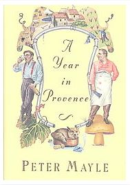 """Peter Mayle's """"A Year in Provence"""""""