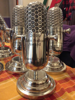 The award for Colombia Calling from Latin Podcast