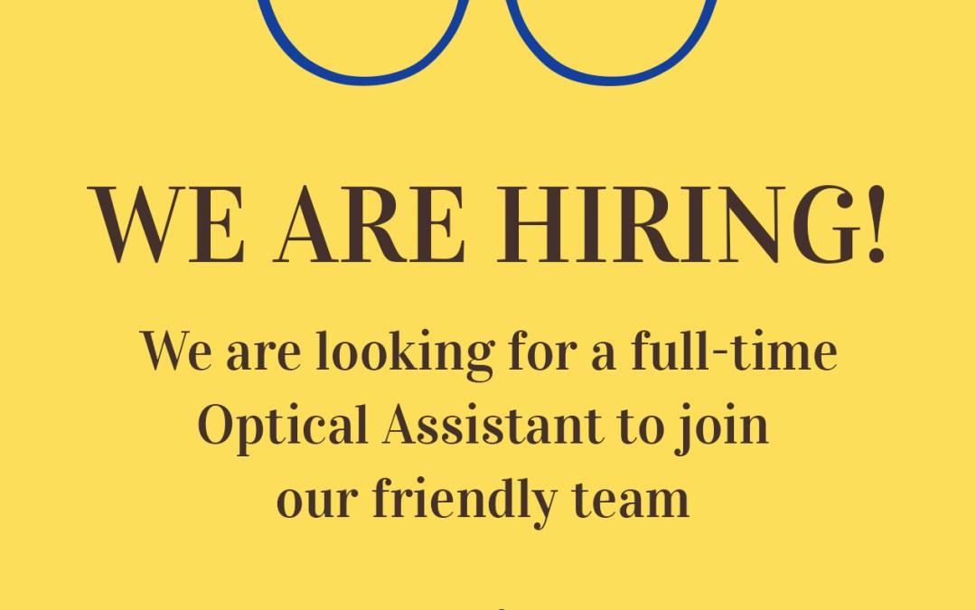 Hiring Optical Assistant