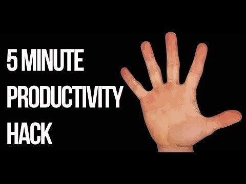 5 minute beneficial productivity tip