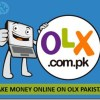 10 Ways to Make Money Online on OLX Pakistan