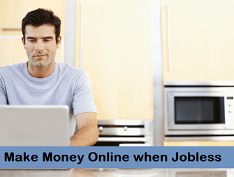 make money online when jobless