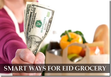 10 Smart Ways to go for Eid Grocery