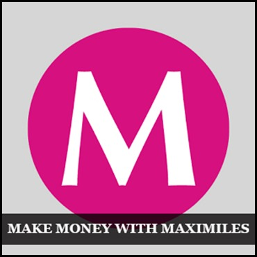 How to make some Extra Cash with Maximiles