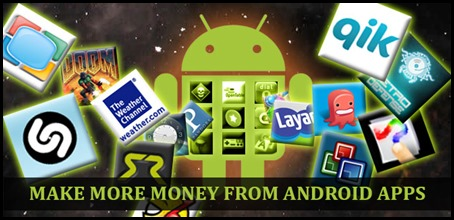 5 Tips to Make More Money from Android Apps